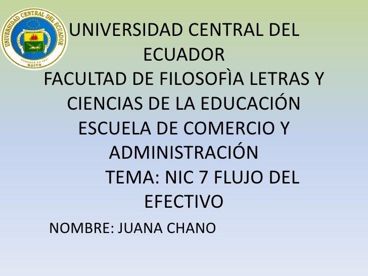 UNIVERSIDAD CENTRAL DEL          ECUADORFACULTAD DE FILOSOFÌA LETRAS Y  CIENCIAS DE LA EDUCACIÓN   ESCUELA DE COMERCIO Y  ...