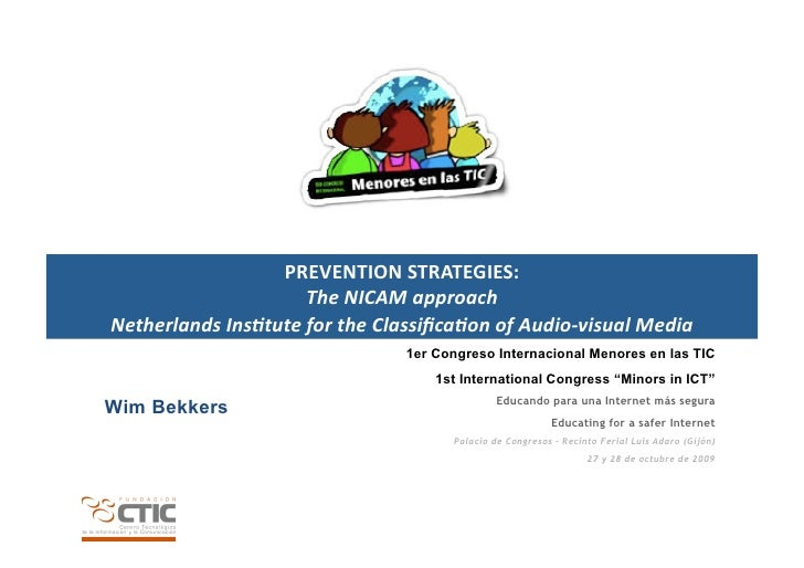 PREVENTION	   STRATEGIES:	   	                               The	   NICAM	   approach	    Netherlands	   Ins4tute	   for	 ...