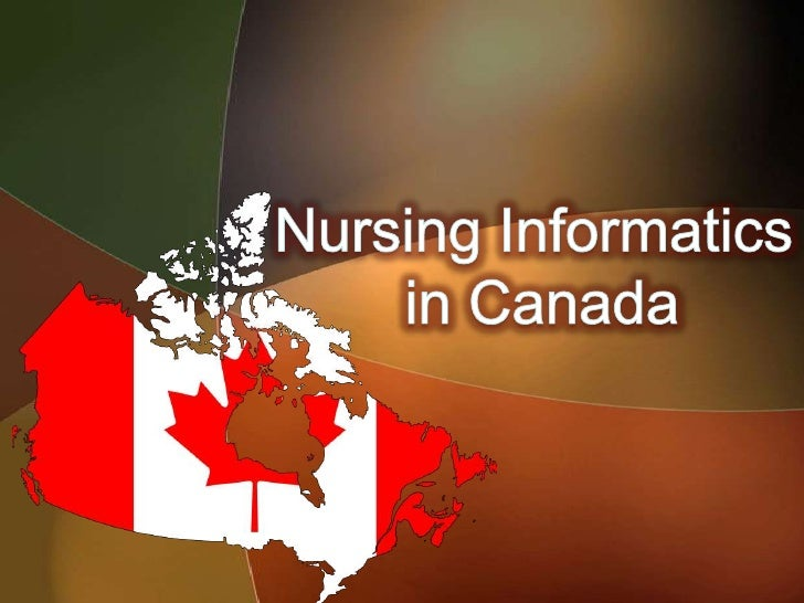 "``Brief History of Nursing Informatics inCanada ``""Registered nurses need to be able to  demonstrate their unique contribu..."