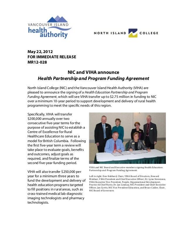 May 22, 2012FOR IMMEDIATE RELEASEMR12-028                    NIC and VIHA announce       Health Partnership and Program ...