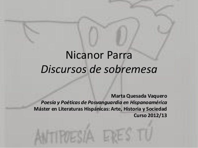 Nicanor ParraDiscursos de sobremesaMarta Quesada VaqueroPoesía y Poéticas de Posvanguardia en HispanoaméricaMáster en Lite...