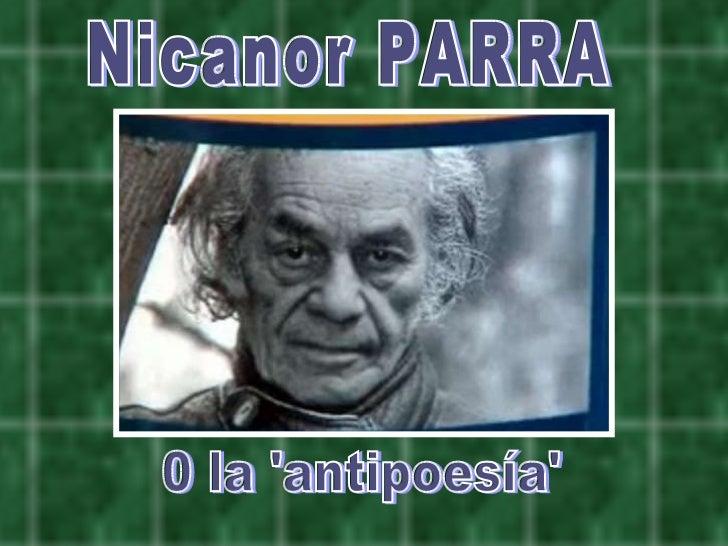 Nicanor PARRA 0 la 'antipoesía'