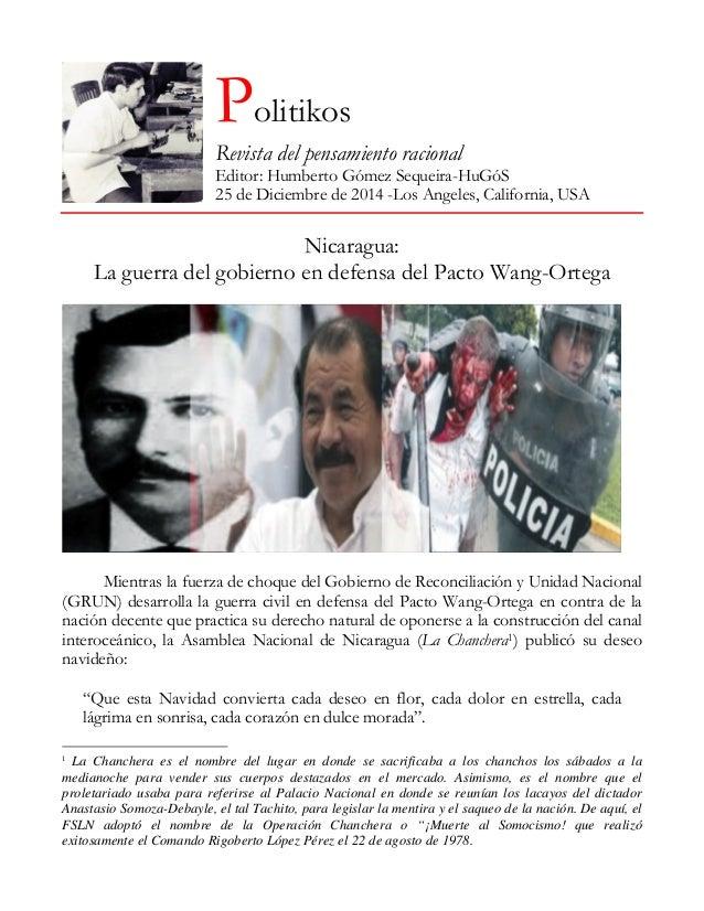 Politikos Revista del pensamiento racional Editor: Humberto Gómez Sequeira-HuGóS 25 de Diciembre de 2014 -Los Angeles, Cal...