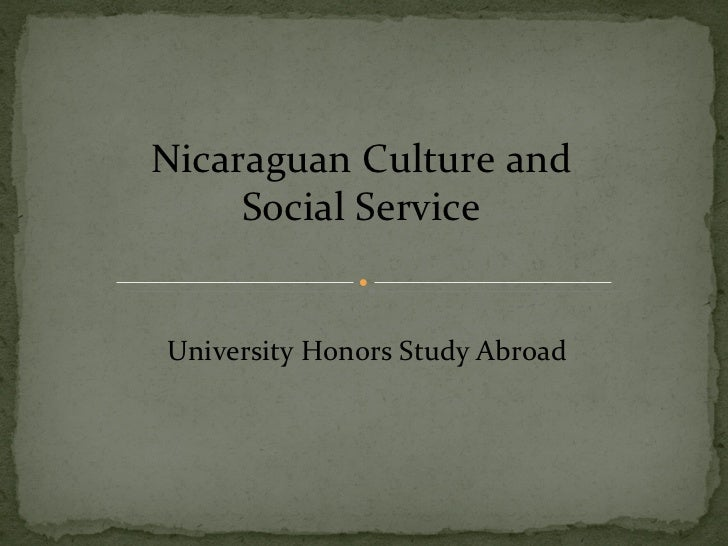 Nicaraguan Culture and Social Service University Honors Study Abroad
