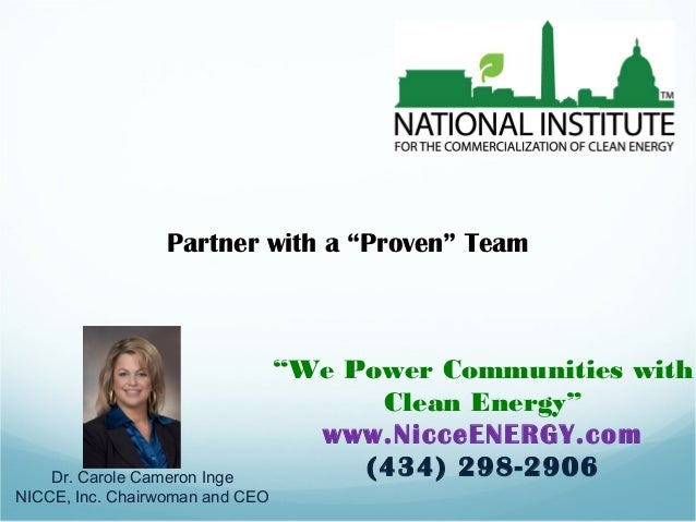 """Partner with a """"Proven"""" Team """"We Power Communities with Clean Energy"""" www.NicceENERGY.com (434) 298-2906Dr. Carole Cameron..."""