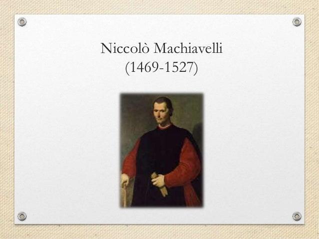 an analysis of niccol machiavellis views on politics By orestes ferrara (1929  what is the political theory of an analysis of niccol machiavellis views on politics niccolo machiavelli  machiavelli's analysis of.