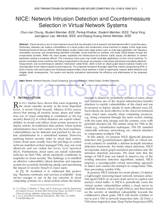 MigrantSystems 1 NICE: Network Intrusion Detection and Countermeasure Selection in Virtual Network Systems Chun-Jen Chung,...