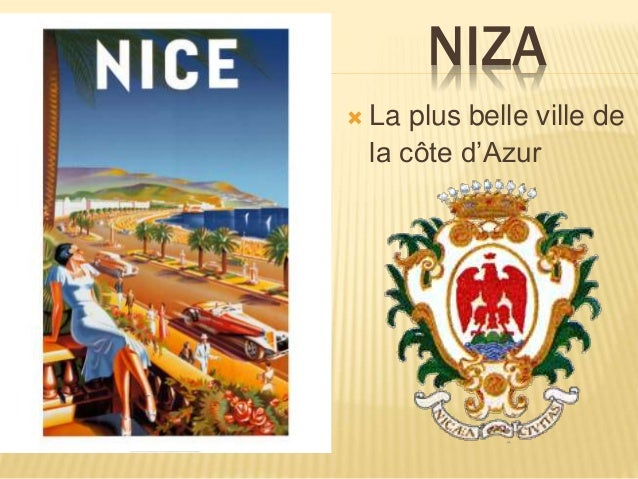 NIZA  La plus belle ville de la côte d'Azur