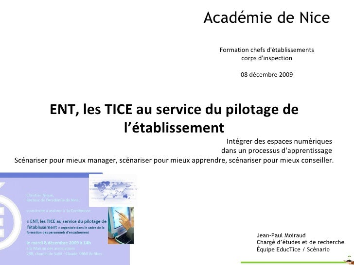 Académie de Nice Formation chefs d'établissements corps d'inspection 08 décembre 2009 Jean-Paul Moiraud Ancien chargé d'ét...