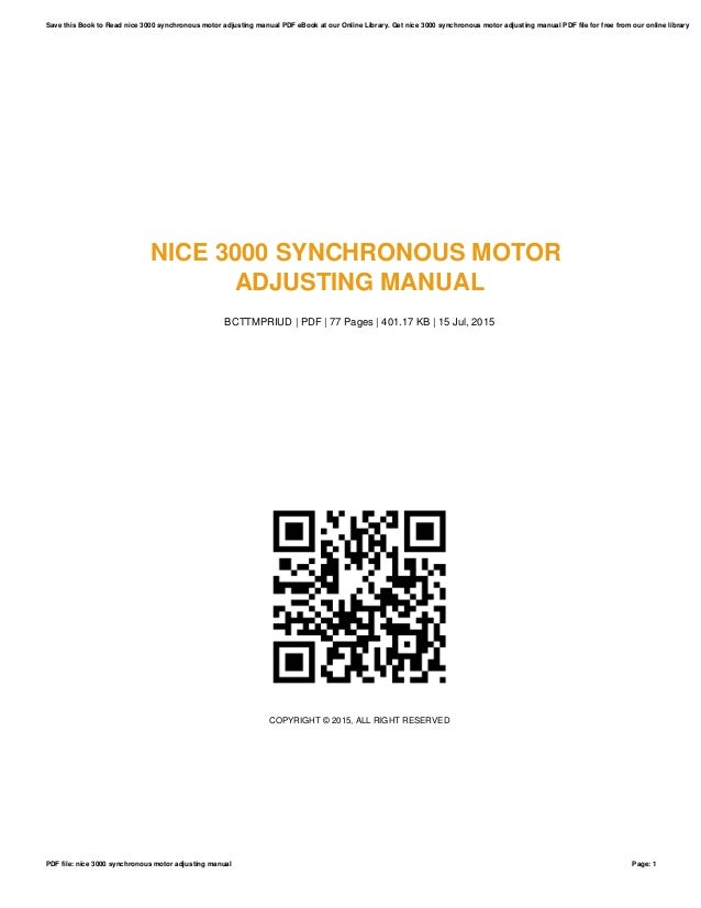 nice 3000 synchronous motor adjusting manual rh slideshare net