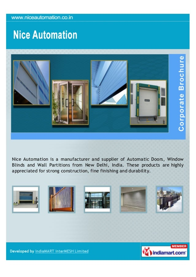 Nice Automation is a manufacturer and supplier of Automatic Doors, WindowBlinds and Wall Partitions from New Delhi, India....