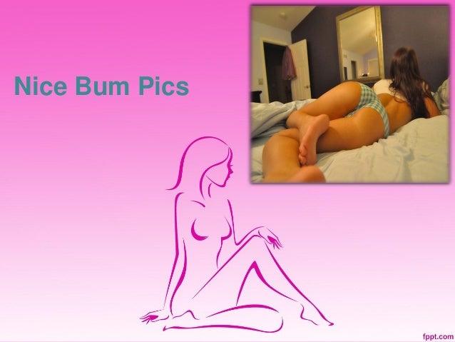 Nice Bum Pics