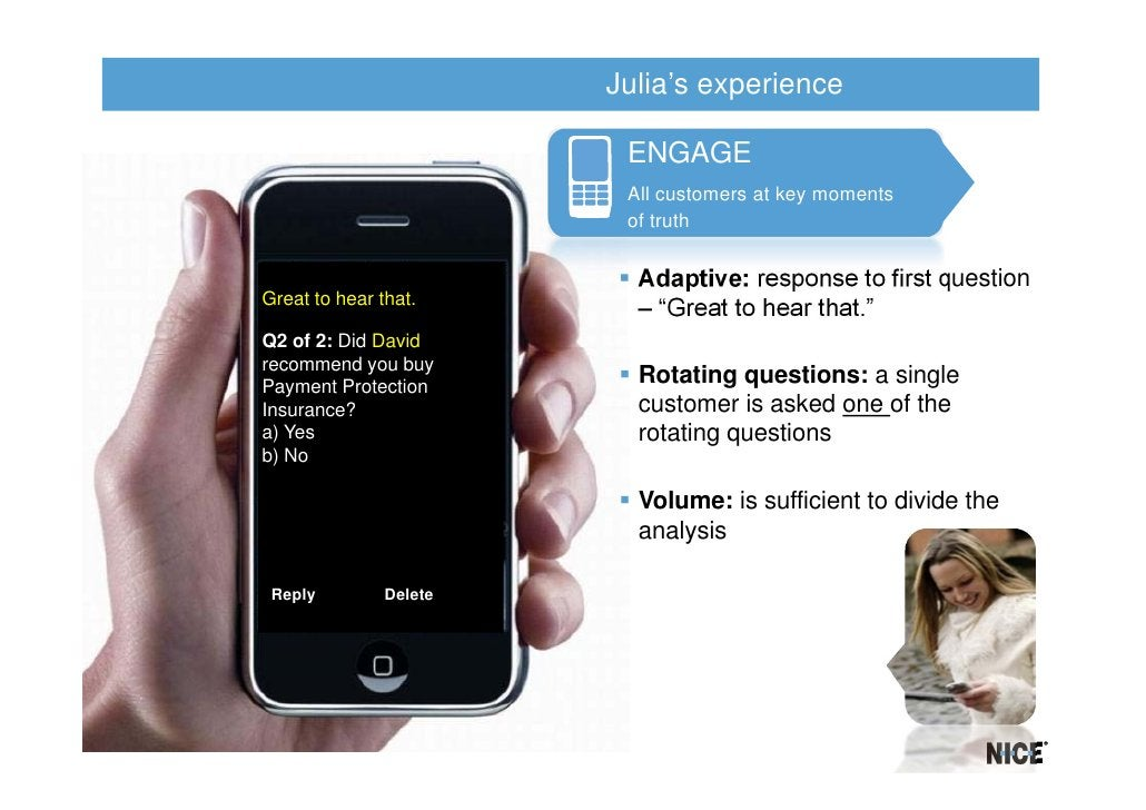 Julia's experience                         ENGAGE                         All customers at key moments                    ...