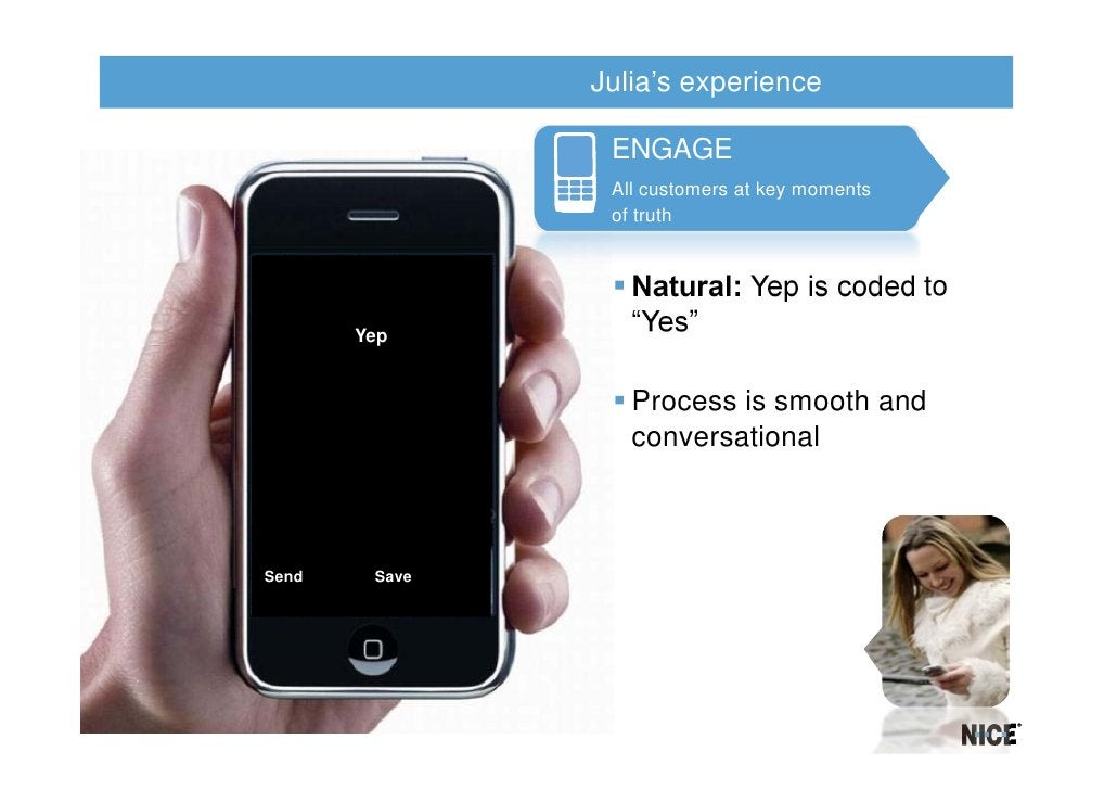 Julia's experience                ENGAGE                All customers at key moments                of truth              ...
