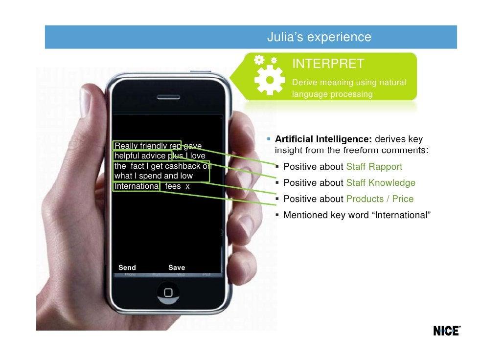 Julia's experience                                  INTERPRET                                  Derive meaning using natura...