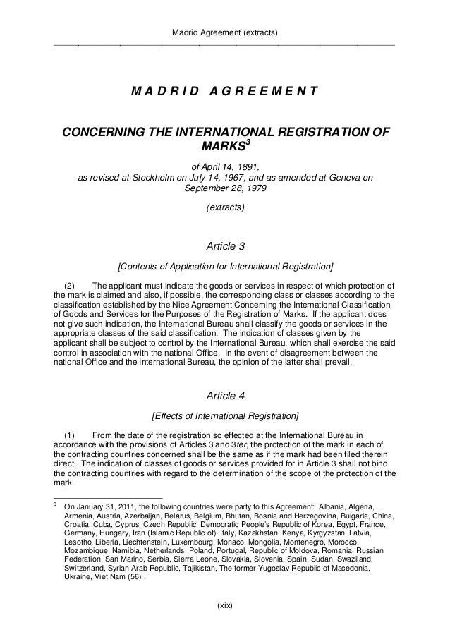 Madrid Agreement (extracts)  __________________________________________________________________________________  Article 5...