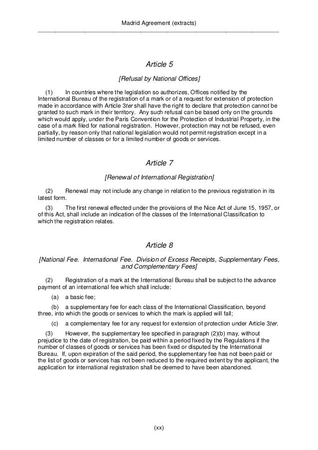 Madrid Agreement (extracts)  __________________________________________________________________________________  Article 9...