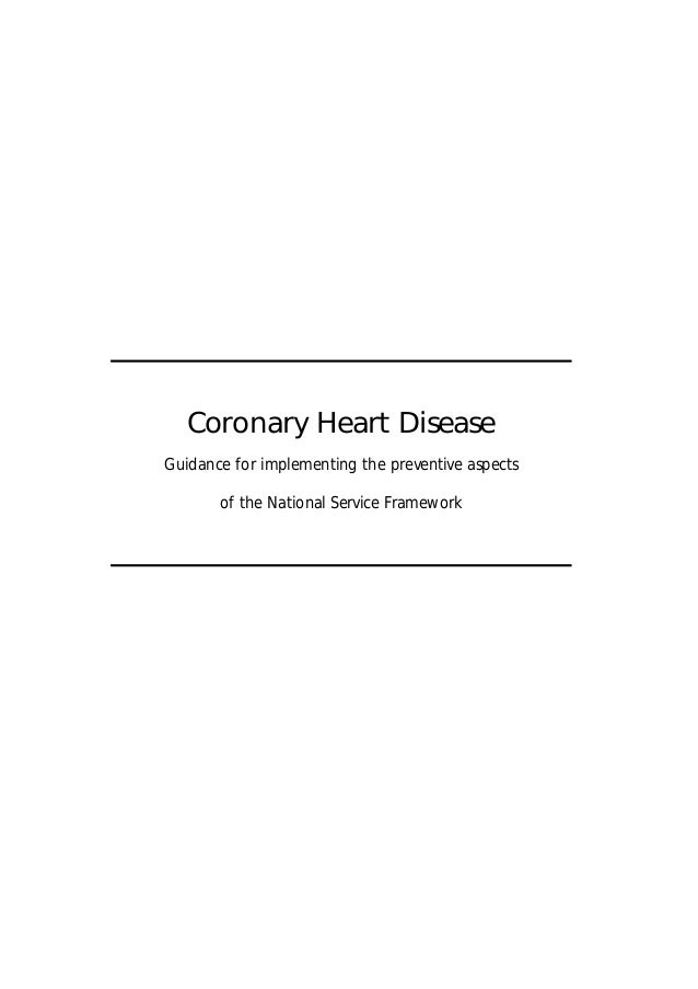 Coronary Heart Disease Guidance for implementing the preventive aspects of the National Service Framework