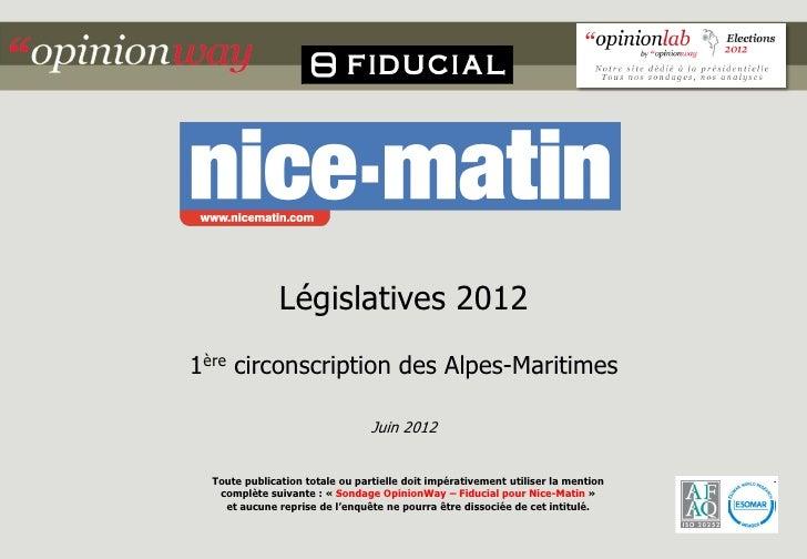 Législatives 20121ère circonscription des Alpes-Maritimes                                 Juin 2012  Toute publication tot...