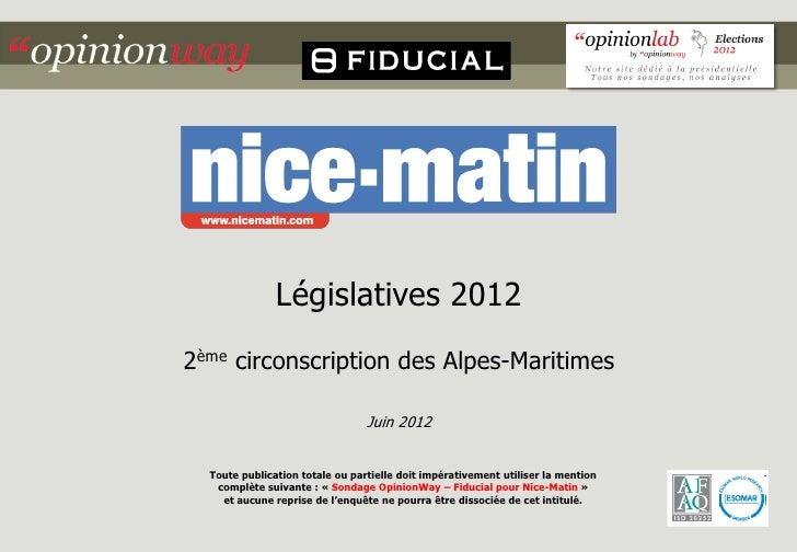 Législatives 20122ème circonscription des Alpes-Maritimes                                 Juin 2012  Toute publication tot...