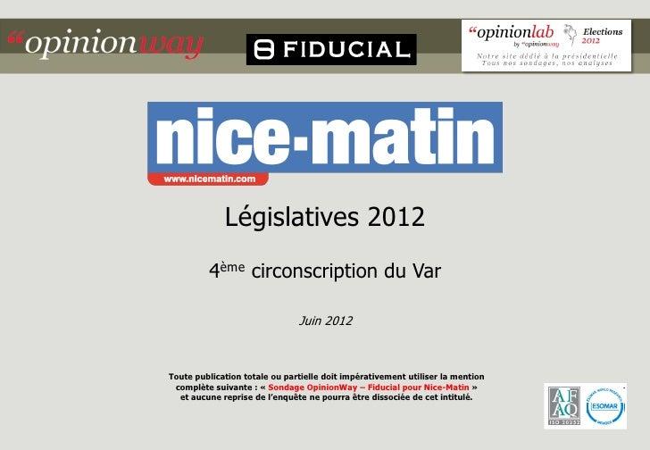 Législatives 2012         4ème circonscription du Var                               Juin 2012Toute publication totale ou p...