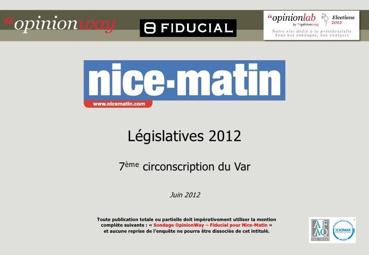 Législatives 2012         7ème circonscription du Var                               Juin 2012Toute publication totale ou p...