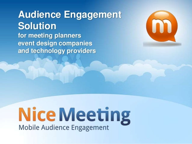 Audience EngagementSolutionfor meeting plannersevent design companiesand technology providers