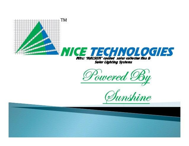 "TM  NICE TECHNOLOGIES NALSUN"" Mfrs: ""NALSUN"" coated solar collector fins & Solar Lighting Systems  cÉãxÜxw Uç fâÇá{|Çx"