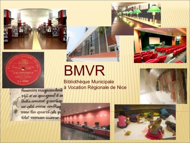 BMVR Bibliothèque Municipale à Vocation Régionale de Nice