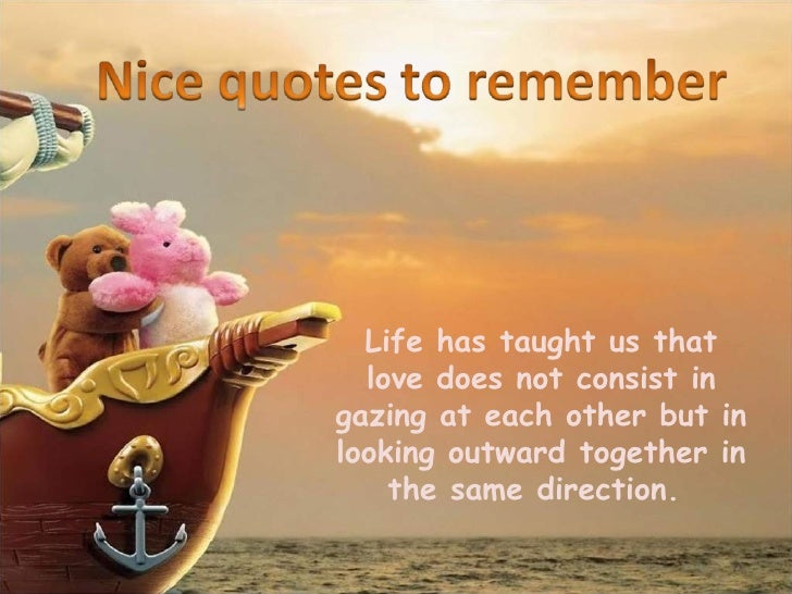 Be Nice Quotes | Nice Quotes To Remember