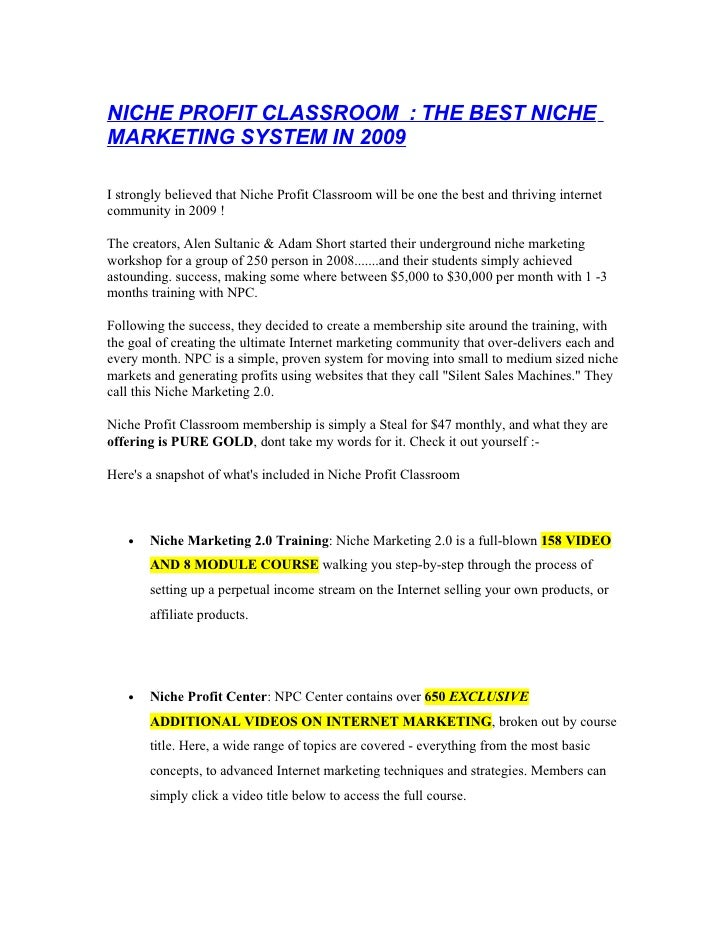NICHE PROFIT CLASSROOM : THE BEST NICHE MARKETING SYSTEM IN 2009  I strongly believed that Niche Profit Classroom will be ...
