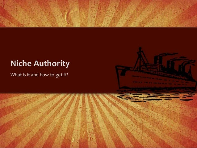 Niche AuthorityWhat is it and how to get it?