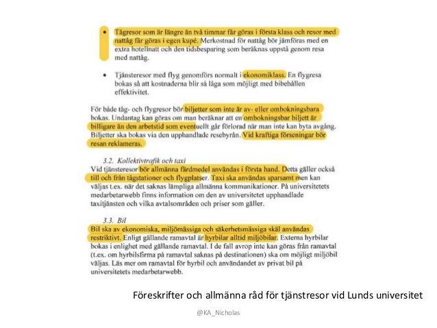 @KA_Nicholas Föreskrifter och allmänna råd för tjänstresor vid Lunds universitet