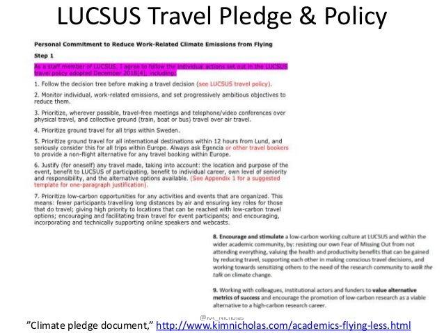 "LUCSUS Travel Pledge & Policy @KA_Nicholas ""Climate pledge document,"" http://www.kimnicholas.com/academics-flying-less.html"