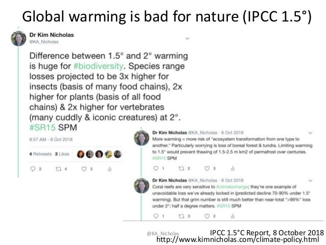 Global warming is bad for nature (IPCC 1.5°) @KA_Nicholas IPCC 1.5°C Report, 8 October 2018 http://www.kimnicholas.com/cli...