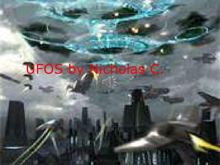 UFOS by Nicholas C.