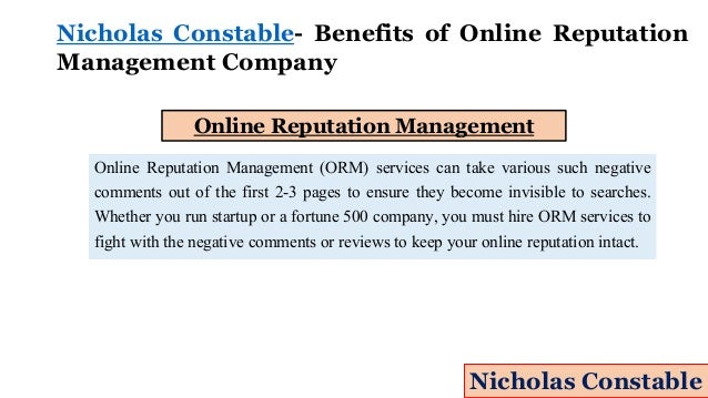 Nicholas Constable- Benefits of Online Reputation Management Company Online Reputation Management Online Reputation Manage...