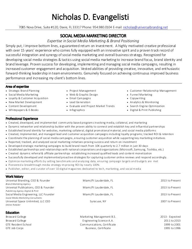 Nicholas Evangelisti Social Media Marketing Director Resume. Nicholas D.  Evangelisti 7085 Nova Drive, Suite #120, Davie, FL 33317