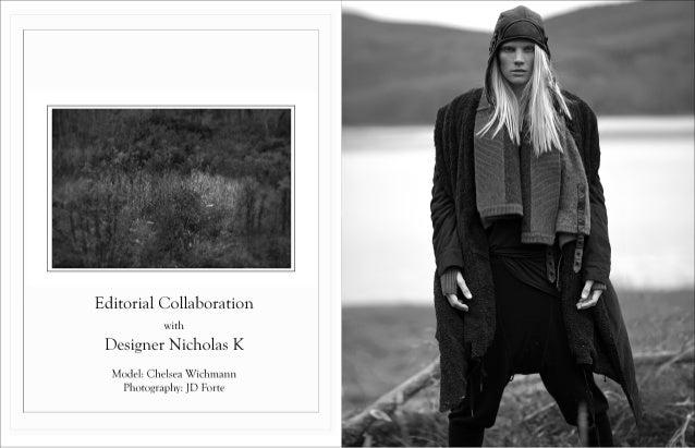 Editorial Collaboration with  Designer Nicholas K  Model:  Chelsea Wíchmann Photugraplųv:  JD Fortę