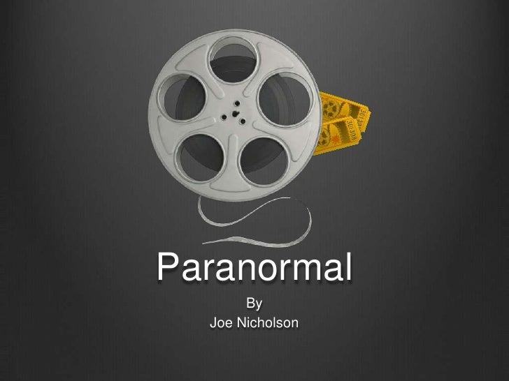 Paranormal<br />By<br />Joe Nicholson<br />