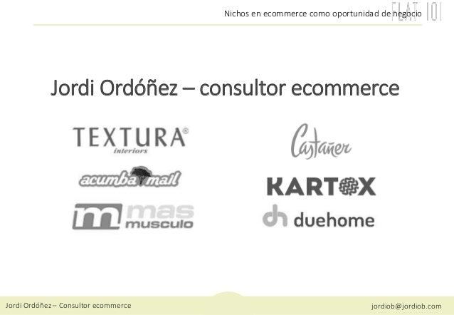 Nichos en ecommerce como oportunidad de negocio Slide 2