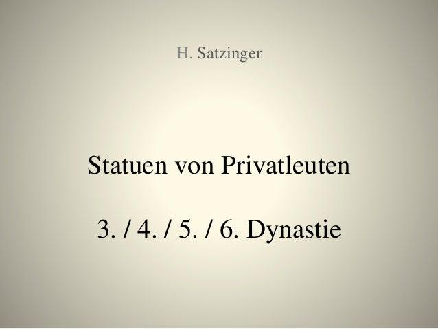 Statuen von Privatleuten 3. / 4. / 5. / 6. Dynastie H. Satzinger