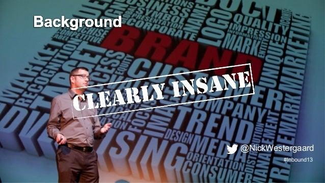 INBOUND Bold Talks: Nick Westergaard Slide 2