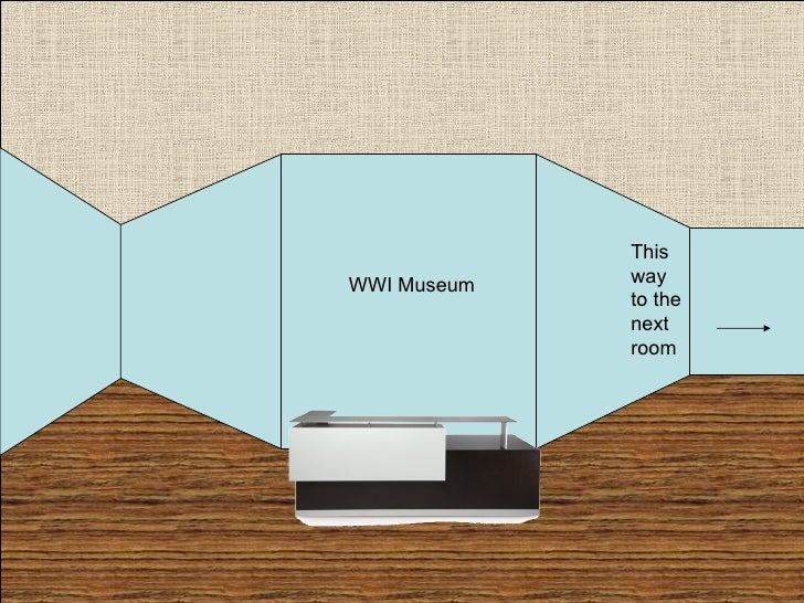 WWI Museum This way to the next room