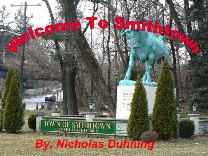 Welcome To Smithtown By, Nicholas Duhning