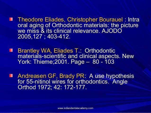 Theodore Eliades, Christopher Bourauel : Intra oral aging of Orthodontic materials: the picture we miss & its clinical rel...