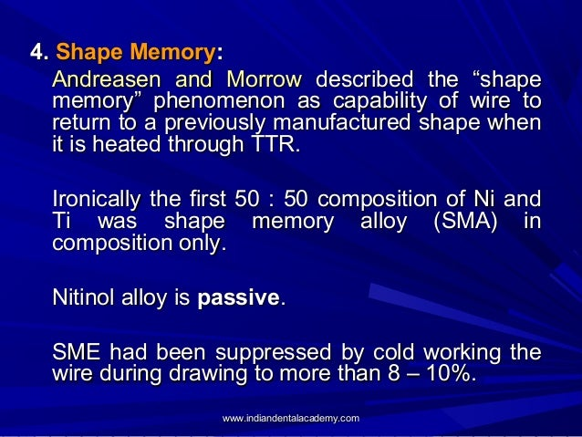 """4. Shape Memory: Andreasen and Morrow described the """"shape memory"""" phenomenon as capability of wire to return to a previou..."""