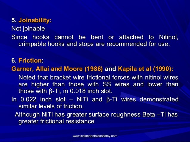 5. Joinability: Not joinable Since hooks cannot be bent or attached to Nitinol, crimpable hooks and stops are recommended ...
