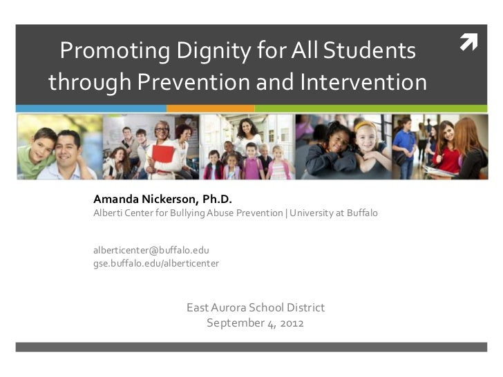 Promoting Dignity for All Students                                        through Prevention and Intervention    Amanda N...