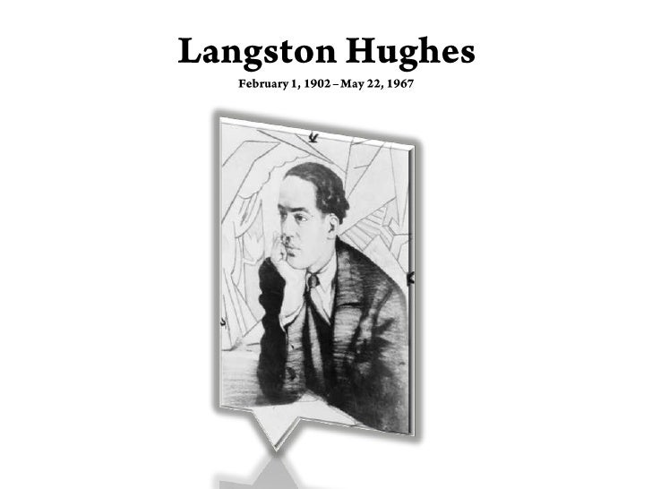 Langston HughesFebruary 1, 1902 – May 22, 1967<br />